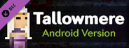 Tallowmere - Android Version - Free Steam DLC